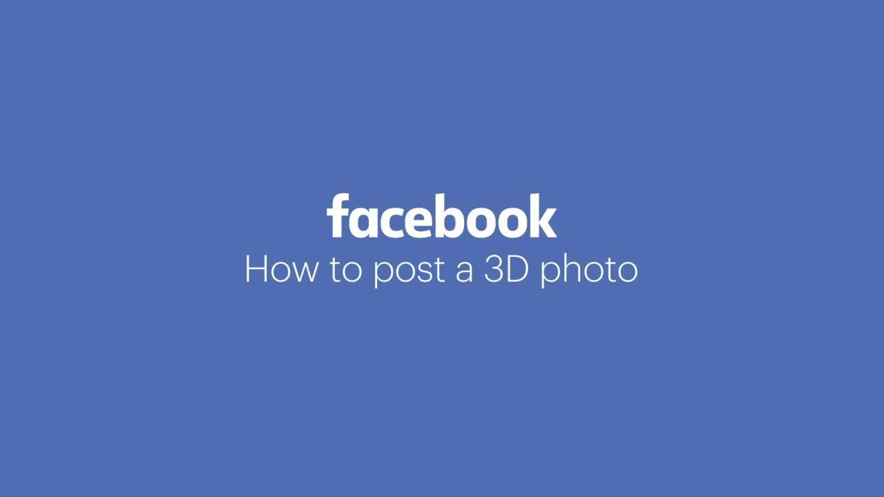 Cách đăng ảnh 3D trên Facebook \u0027gây sốt\u0027 như thế nào - Báo An Ninh Thủ Đô