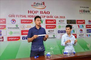 Giải Futsal HDBank cúp Quốc gia 2018 khởi tranh ngày 15-11