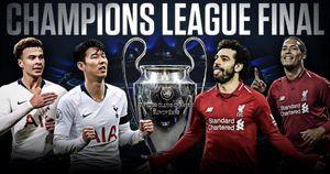 Tottenham Hospur vs Liverpool: Ai sẽ là nhà vô địch UEFA Champions League?