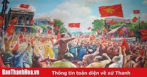 Phát huy tinh thần Cách mạng Tháng Tám, vững bước trên hành trình đổi mới