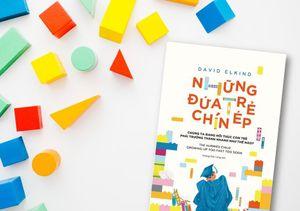'Những đứa trẻ chín ép', cuốn sách cảnh báo về cách giáo dục con của các gia đình hiện đại