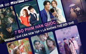 7 bộ phim Hàn Quốc chỉ cần xem tập 1 là không thể rời ghế do cộng đồng fan Quốc tế bình chọn