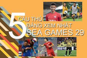 5 cầu thủ đáng xem nhất SEA Games 29: Gọi tên Công Phượng