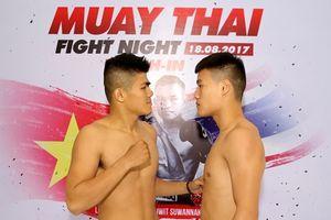 Các võ sĩ Việt Nam tự tin trước Muay Thai Fight Night vào tối nay