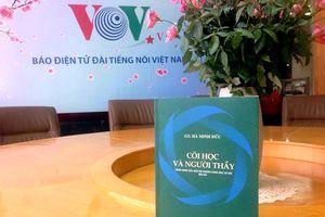 Đọc bút ký 'Cõi học và người thầy' của GS Hà Minh Đức