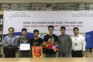 Sinh viên đại học Công nghệ thông tin giành giải Nhất cuộc thi An toàn thông tin 2017