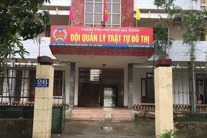 Vì sao hàng loạt nhân viên trật tự đô thị ở Hà Tĩnh sắp mất việc?