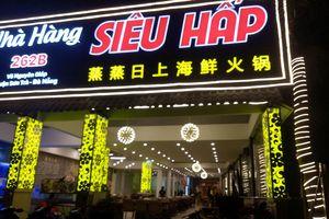 Đà Nẵng: Nhà hàng in phiếu tính tiền bằng tiếng Trung hoạt động không phép