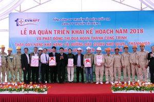 Phát động thi đua hoàn thành Dự án đường dây 220 kV Nho Quan- Thanh Hóa
