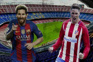 Lịch THTT: Kịch tính Man City - Chelsea, Barca - Atletico