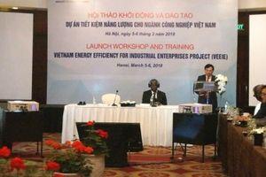 Gần 160 triệu USD cho dự án tiết kiệm năng lượng công nghiệp tại Việt Nam