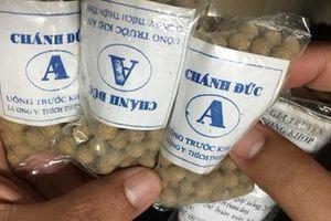 Tịch thu 312.600 viên đông dược trị tiểu đường không rõ nguồn gốc