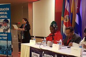 Đoàn đại biểu Tổng LĐLĐVN dự Đại hội CĐ Giáo dục quốc tế và Đại hội lao động nữ thế giới