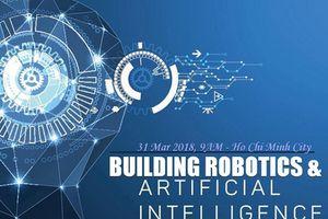 Mời tham dự hội thảo về Robot và AI với nền tảng Blockchain
