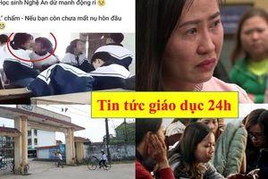 Tin tức giáo dục 24h: Kiện trang mạng tung clip hôn nhau; Công an mời phụ huynh ép quỳ gối lên làm việc