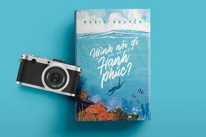 Tác giả best-seller 'Tuổi trẻ đáng giá bao nhiêu?' ra sách mới