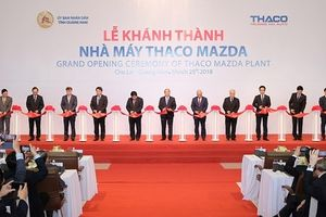 THACO khánh thành Nhà máy sản xuất xe Mazda lớn nhất Đông Nam Á