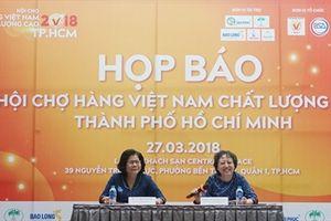 300 Doanh nghiệp tham gia Hội chợ Hàng Việt Nam chất lượng cao TP.HCM 2018
