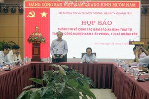 Nhóm côn đồ hành hung bảo vệ, đập phá tài sản khu công nghiệp: Quảng Ninh họp báo khẩn