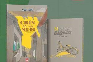 Nhà văn Trần Chiến ra mắt sách mới 'Chín bỏ làm mười'