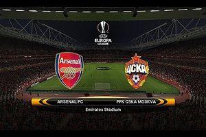 Arsenal - CSKA Moscow: Chiến đấu cho danh hiệu cuối cùng