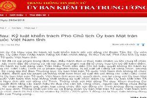Cà Mau: Kỷ luật khiển trách Phó Chủ tịch Ủy ban Mặt trận Tổ quốc Việt Nam tỉnh