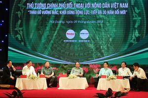 Thủ tướng Nguyễn Xuân Phúc: Trước khi gieo hạt xuống phải tính tới việc bán cho ai?