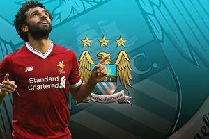 Man City mua Salah, hàng thải MU đắt giá