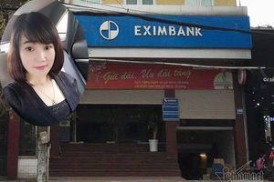 Kiều nữ 8X, đứng đầu liên minh rút ruột 50 tỷ ở Eximbank