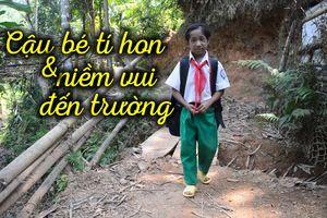Cậu bé tí hon nặng 8 kg và niềm vui đến trường