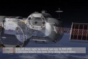 Sắp có khách sạn siêu sang trên vũ trụ, khách 'chịu chơi' phải chi 8,1 tỷ/đêm