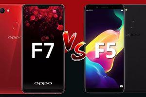 Hai anh em Oppo F7 và F5 có gì khác nhau?