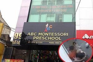 Tạm đình chỉ giáo viên đánh học sinh tại cơ sở Mầm non ABC