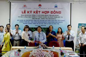 Ký kết xây dựng 40 căn nhà phòng chống thiên tai tặng đồng bào nghèo tỉnh Cà Mau và Bến Tre