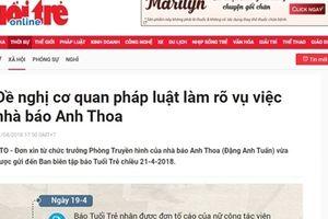Báo Tuổi Trẻ đề nghị cơ quan pháp luật làm rõ vụ việc nhà báo Anh Thoa