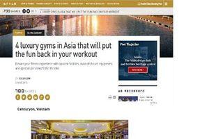 Centuryon được báo chí nước ngoài bình chọn nơi có phòng tập xa xỉ nhất Châu Á
