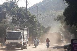 Bình Định: Kinh hãi những đoàn xe chở đất, cát phát sinh bụi bẩn