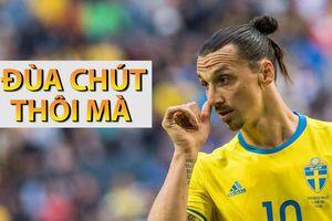 Thực hư chuyện Ibrahimovic dự World Cup 2018