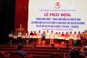LĐLĐ tỉnh Lạng Sơn phát động hưởng ứng Tháng Công nhân năm 2018
