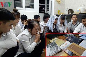 Bắt quả tang 12 người 'Hội Thánh Đức Chúa Trời Mẹ' truyền đạo trái phép