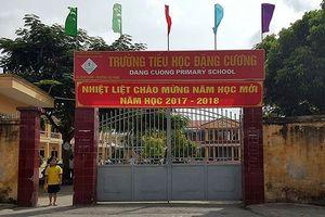 Hải Phòng: Khởi tố bị can, tạm giam nguyên Hiệu trưởng trường Tiểu học Đặng Cương