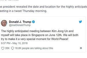 Tổng thống Trump: Cuộc gặp Mỹ-Triều sẽ diễn ra tại Singapore ngày 12/6