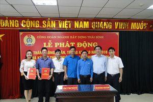 Công đoàn ngành Xây dựng Thái Bình chăm lo phúc lợi cho đoàn viên