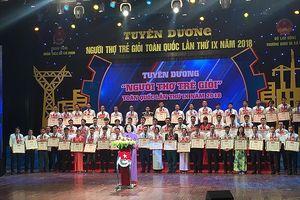 Tuyên dương 65 gương người thợ trẻ giỏi toàn quốc lần thứ IX