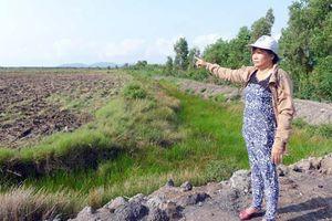 Canh tác gần 30 năm, 60ha đất của dân… bỗng trở thành đất công?