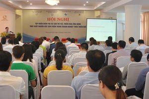 Thừa Thiên Huế: Tập huấn Quản trị tài sản trí tuệ