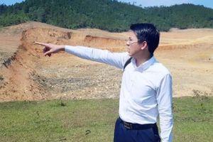 'Phải xử nghiêm việc Công ty Trung Đô tự ý san bằng 32ha rừng'