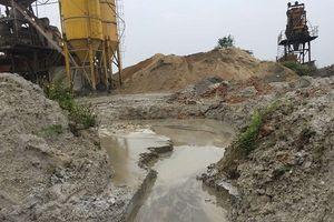 Trạm trộn bê tông hoạt động gần 10 năm khi chưa có Báo cáo đánh giá tác động môi trường