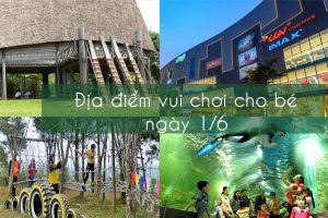 Những địa điểm vui chơi cho bé ngày 1/6 tại Hà Nội bổ ích và lý tưởng nhất