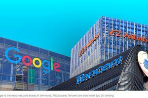 Tencent và Alibaba góp mặt top 10 thương hiệu lớn nhất thế giới